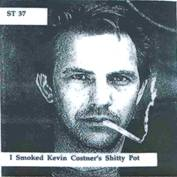ST 37 I Smoked Kevin Costner's Shitty Pot. An